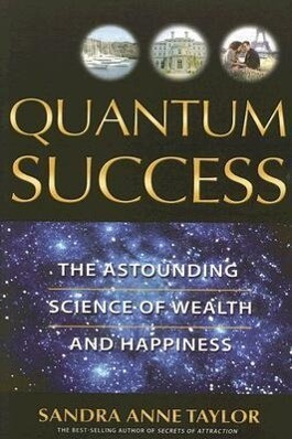 Quantum Success: The Astounding Science of Wealth and Happiness als Taschenbuch
