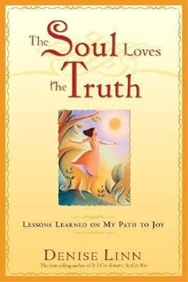 The Soul Loves The Truth als Taschenbuch
