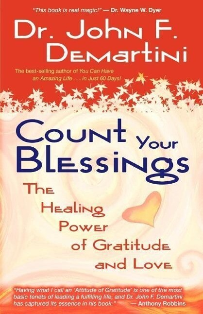 Count Your Blessings: The Healing Power of Gratitude and Love als Taschenbuch