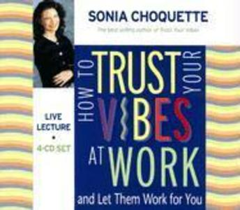 How to Trust Your Vibes at Work: And Let Them Work for You als Hörbuch