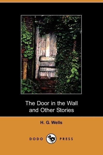 The Door in the Wall and Other Stories als Taschenbuch