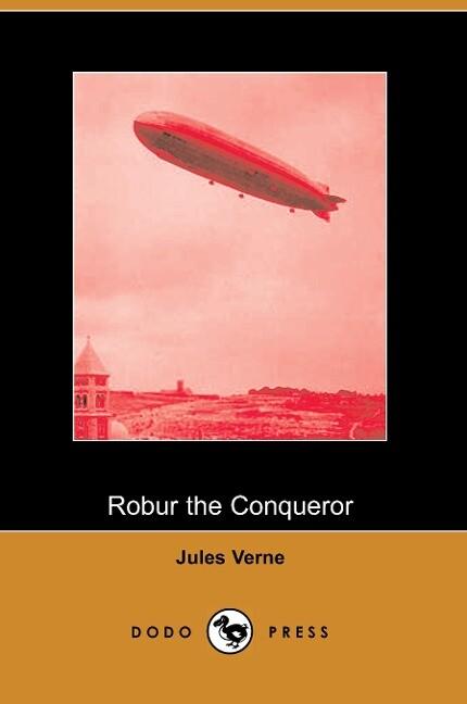Robur the Conqueror als Taschenbuch