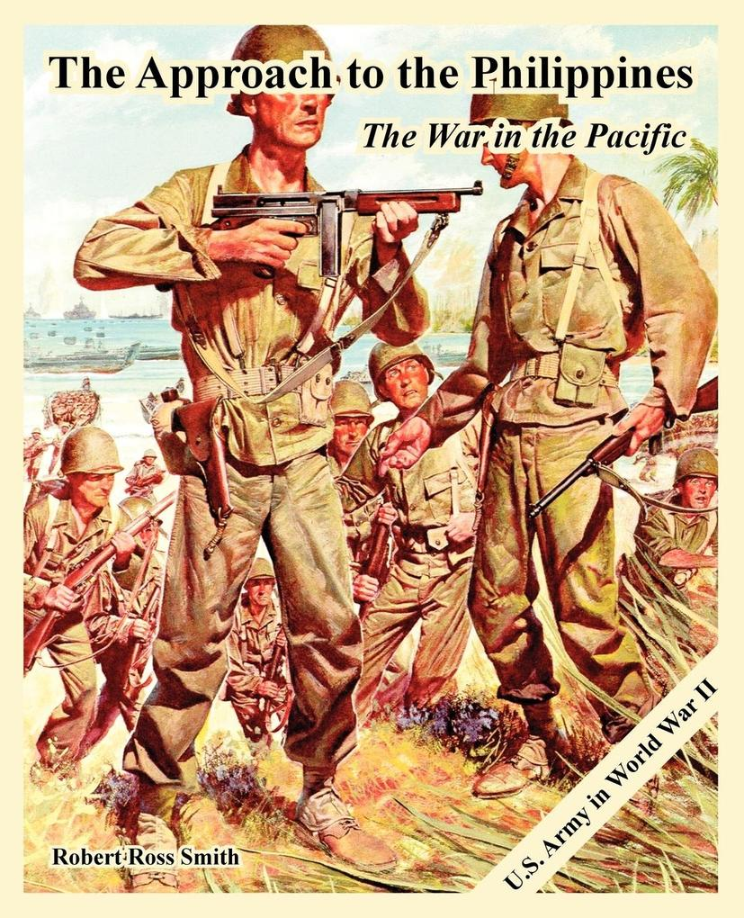 The Approach to the Philippines: The War in the Pacific als Buch