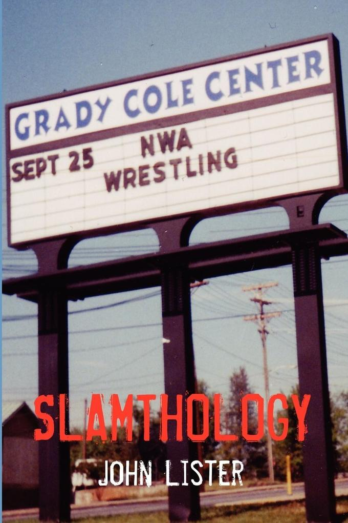 Slamthology: Collected Wrestling Writings 1991-2004 als Taschenbuch