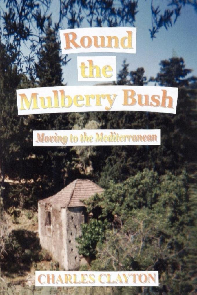 Round the Mulberry Bush als Taschenbuch