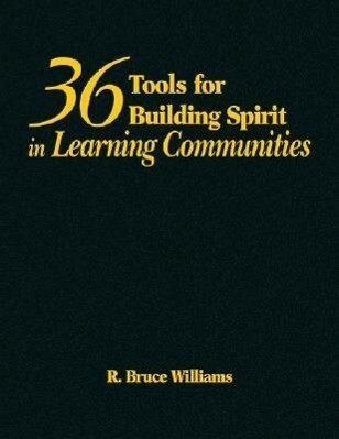 36 Tools for Building Spirit in Learning Communities als Buch