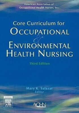 Core Curriculum for Occupational and Environmental Health Nursing als Taschenbuch