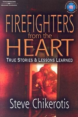 Firefighters from the Heart: True Stories and Lessons Learned als Taschenbuch