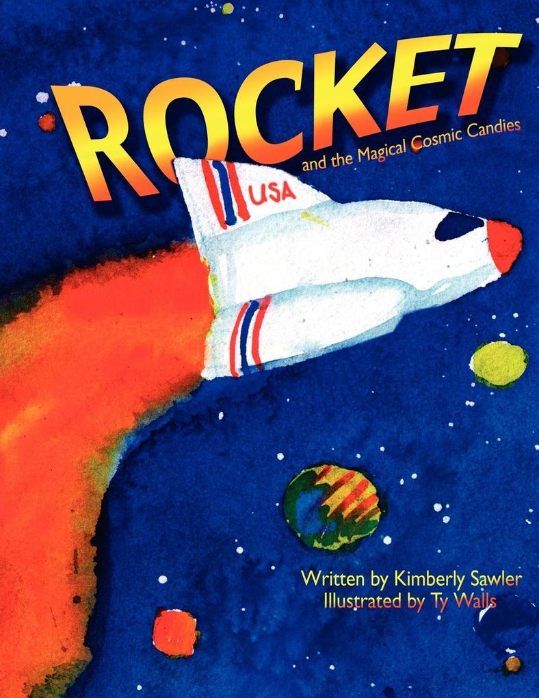 Rocket and the Magical Cosmic Candies als Taschenbuch