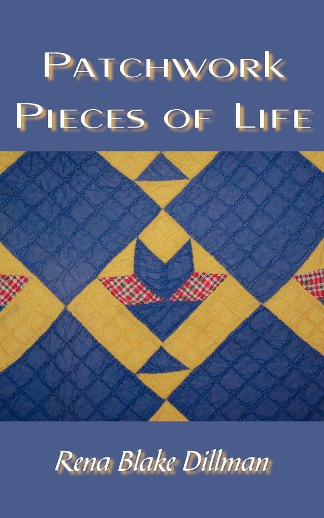 Patchwork Pieces of Life als Taschenbuch