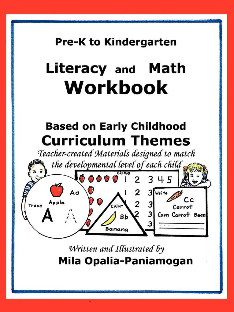 Pre-K to K: Literacy and Math Workbook als Taschenbuch