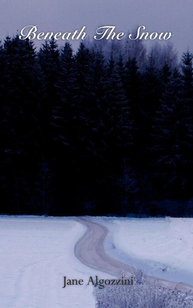 Beneath the Snow als Taschenbuch