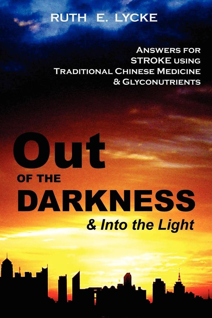 Out of the Darkness and Into the Light als Buch