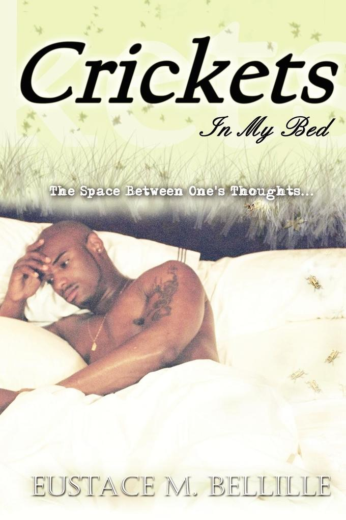 Crickets in My Bed als Taschenbuch