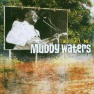 They Call Me Muddy Waters als CD