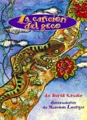 La Cancion del Geco (the Gecko's Song) als Taschenbuch