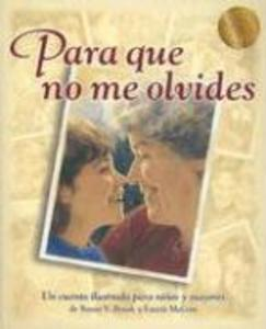 Para Que No Me Olvides = Something to Remember Me by als Buch