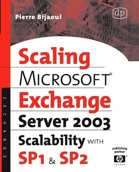 Microsoft(r) Exchange Server 2003 Scalability with Sp1 and Sp2 als Buch