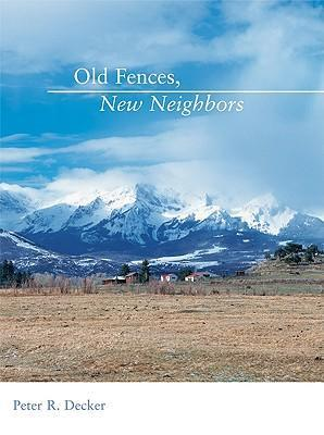 OLD FENCES NEW NEIGHBORS als Taschenbuch
