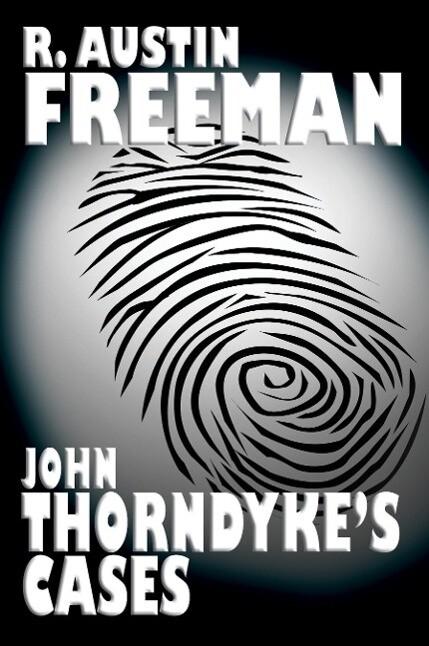 John Thorndyke's Cases als Taschenbuch