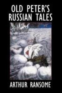 Old Peter's Russian Tales als Taschenbuch