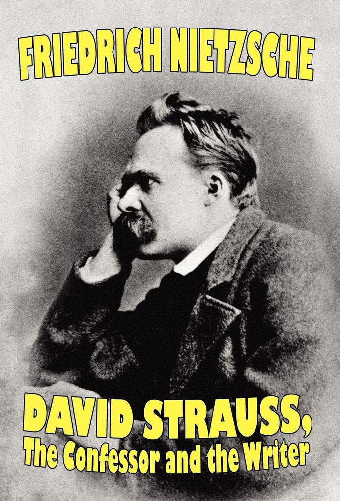 David Strauss, the Confessor and the Writer als Buch