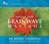 Music for Brainwave Massage als Hörbuch