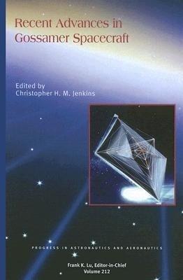 Recent Advances in Gossamer Spacecraft als Buch