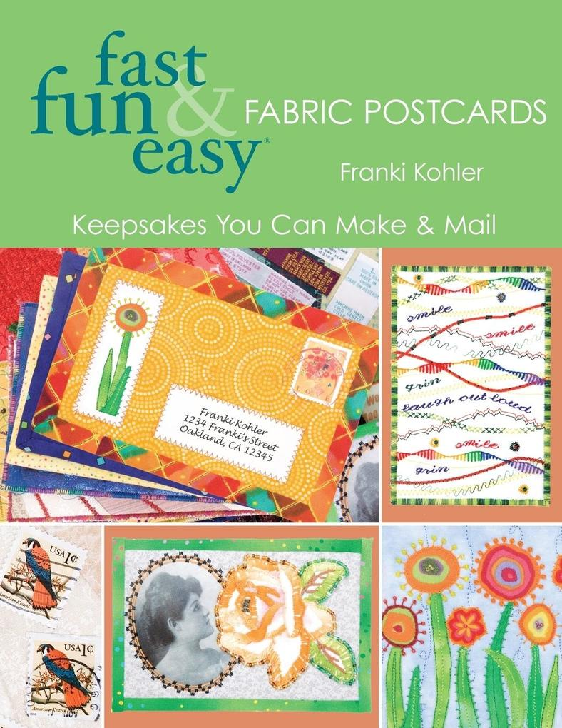 Fast Fun & Easy Fabric Postcards als Taschenbuch