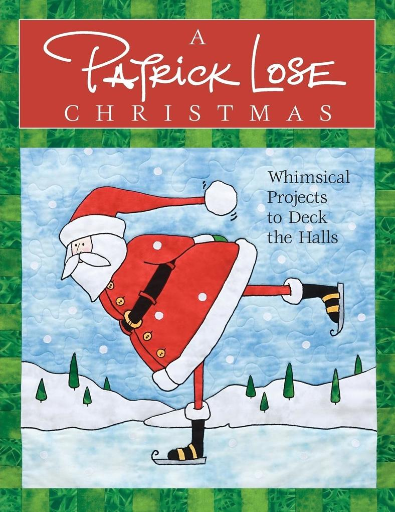 A Patrick Lose Christmas - Print-On-Demand Edition als Taschenbuch