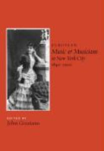 European Music and Musicians in New York City, 1840-1900 als Buch