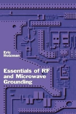 Essentials of RF and Microwave Grounding als Buch
