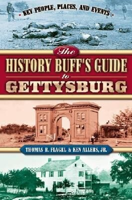 The History Buff's Guide to Gettysburg als Taschenbuch