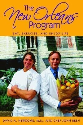 The New Orleans Program: Eat, Exercise, and Enjoy Life als Buch