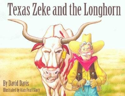 Texas Zeke and the Longhorn als Buch