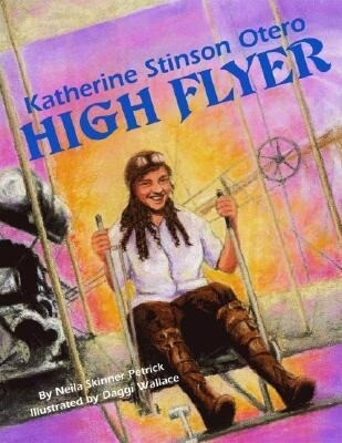 Katherine Stinson Otero: High Flyer als Buch