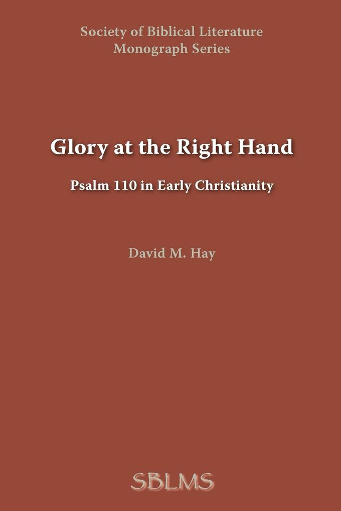 Glory at the Right Hand als Taschenbuch