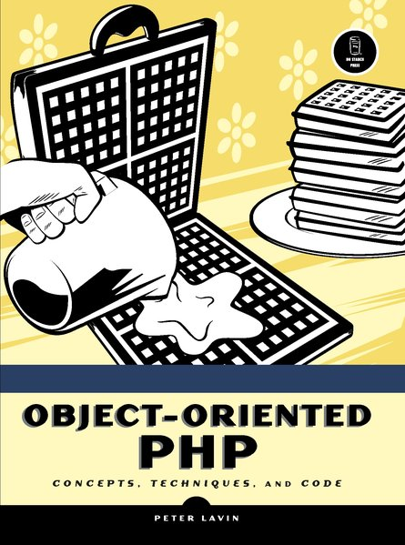 Object-Oriented PHP: Concepts, Techniques, and Code als Buch