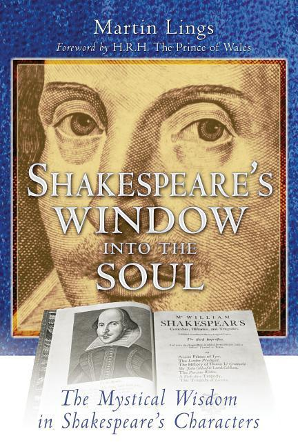Shakespeare's Window Into the Soul: The Mystical Wisdom in Shakespeare's Characters als Taschenbuch