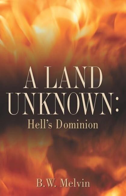 A Land Unknown: Hell's Dominion als Taschenbuch