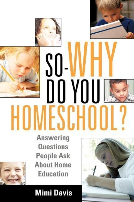 So - Why Do You Homeschool? als Taschenbuch