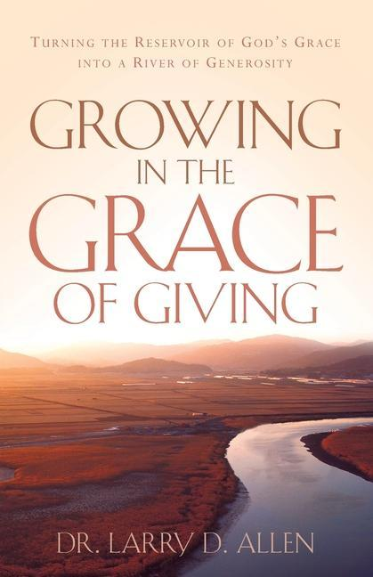 Growing in the Grace of Giving als Taschenbuch