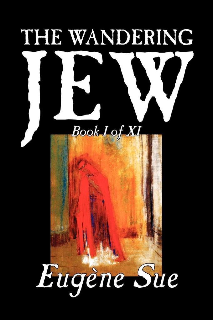 The Wandering Jew, Book I als Taschenbuch
