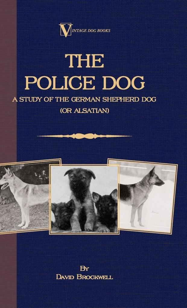 The Police Dog als Buch