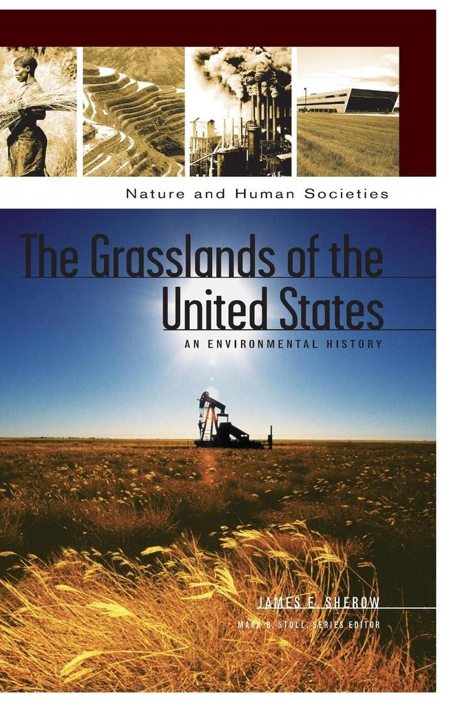 The Grasslands of the United States: An Environmental History als Buch