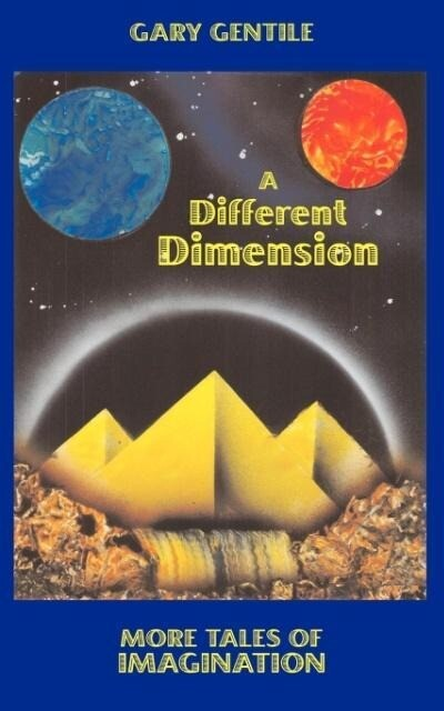A Different Dimension: More Tales of Imagination als Taschenbuch