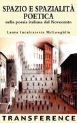 Spazio E Spazialita Poetica Nella Poesia Italiana del Novecento