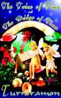 The Twins of Time and the Bridge of Time als Taschenbuch