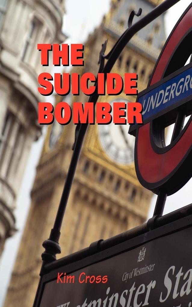 The Suicide Bomber als Taschenbuch