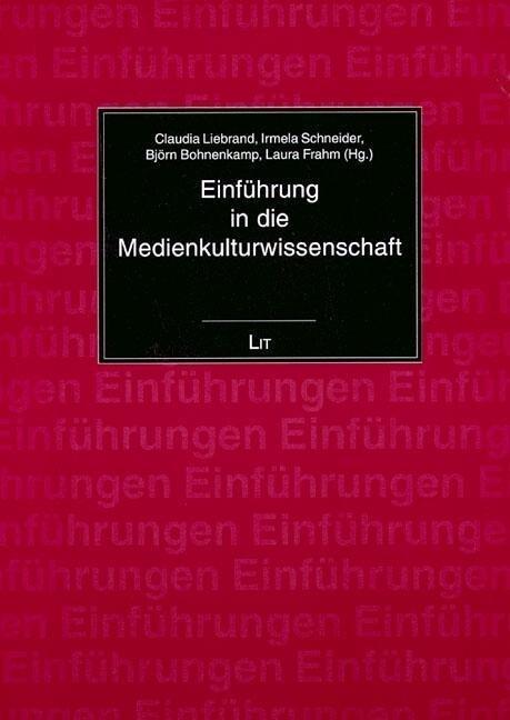 Einführung in die Medienkulturwissenschaft als Buch